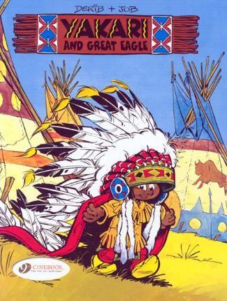 Eagle Yakari and Great Eagle: v. 1 by Derib