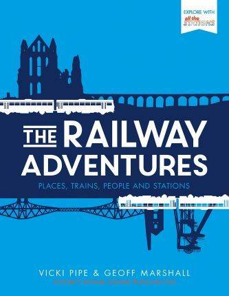 The Railway Adventures by Vicki Pipe