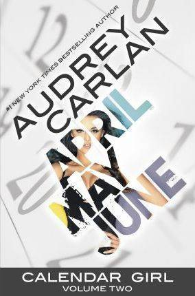 Image of Calendar Girl: Volume Two by Audrey Carlan