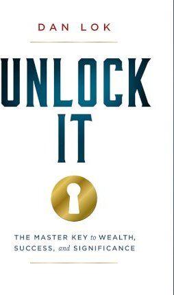 Unlock It by Dan Lok