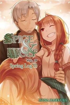 Spice and Wolf, Vol. 19 (light novel) by Isuna Hasekura