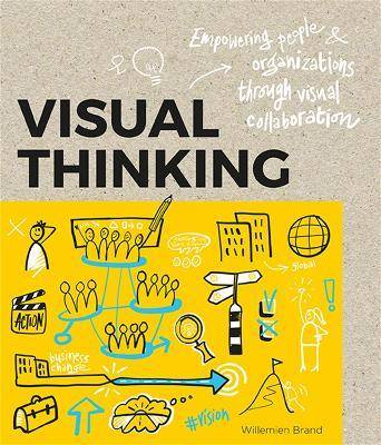 Visual Thinking by Williemien Brand