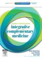 A Guide to Evidence-based Integrative and by Vicki Kotsirilos