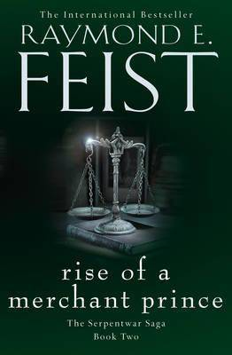 Image of Rise of a Merchant Prince by Raymond E. Feist