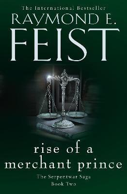 Rise of a Merchant Prince by Raymond E. Feist