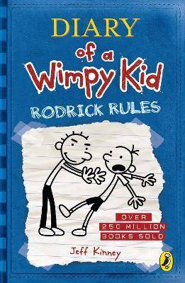 Diary of a Wimpy Kid: Rodrick Rules (Book 2) by Jeff Kinney
