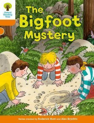 Oxford Reading Tree Biff, Chip and Kipper Stories Decode and Develop: Level 6: The Bigfoot Mystery by Roderick Hunt