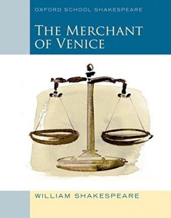Oxford School Shakespeare: Merchant of Venice by William Shakespeare