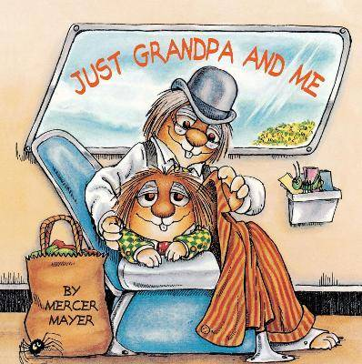 Little Critter Just Grandpa And Me by Mercer Mayer