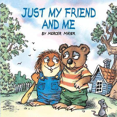 Just My Friend And Me (Little Critter) by Mercer Mayer
