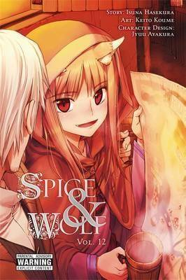 Image of Spice and Wolf, Vol. 12 (manga) by Isuna Hasekura
