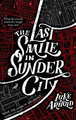 The Last Smile in Sunder City by Luke Arnold