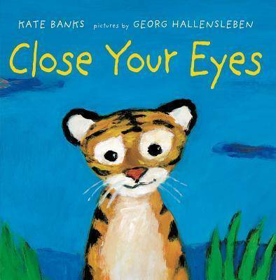 Close Your Eyes by Kate Banks