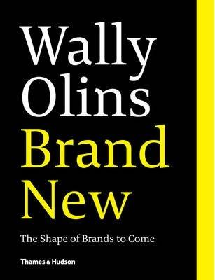 Wally Olins. Brand New. by Wally Olins
