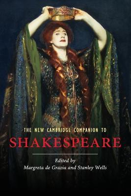 Cambridge Companions to Literature: The New Cambridge Companion to Shakespeare by Margreta De Grazia