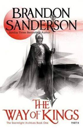 The Way of Kings Part Two by Brandon Sanderson