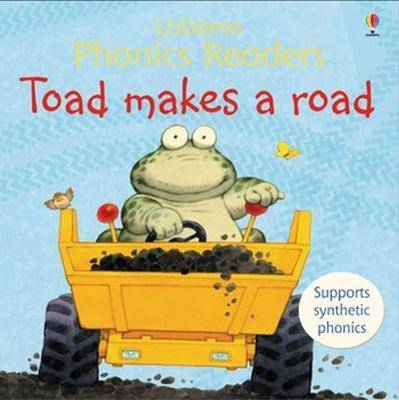 Toad Makes A Road Phonics Reader by Phil Roxbee Cox