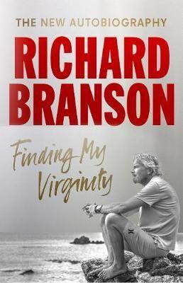 Finding My Virginity by Richard D. Branson