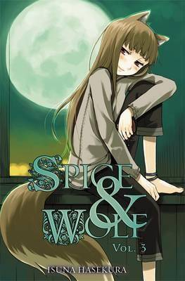 Image of Spice and Wolf, Vol. 3 (light novel) by Isuna Hasekura