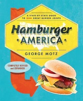 Hamburger America by George Motz