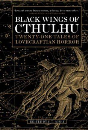Black Wings of Cthulhu (Volume One) by S. T. Joshi