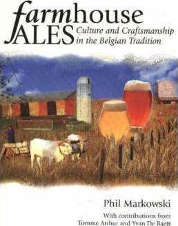 Farmhouse Ales by Phil Marowski