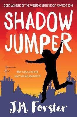 Shadow Jumper by J. M. Forster