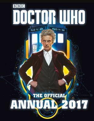 Doctor Who: The Official Annual 2017 by Various