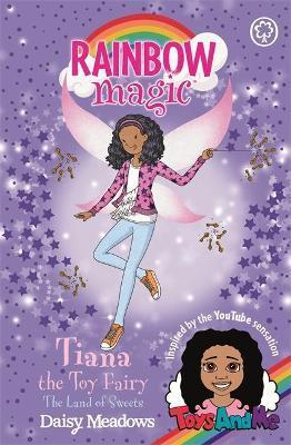 Rainbow Magic: Tiana the Toy Fairy: The Land of by Daisy Meadows