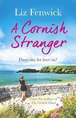 A Cornish Stranger by Liz Fenwick