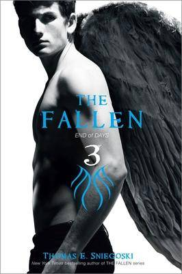 Fallen #3: End of Days by Tom Sniegoski