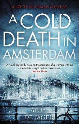 A Cold Death in Amsterdam by Anja de Jager