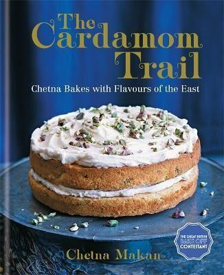 The Cardamom Trail by Chetna Makan