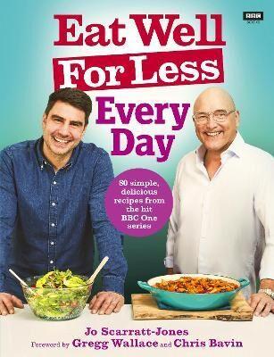 Eat Well For Less: Every Day by Jo Scarratt-Jones