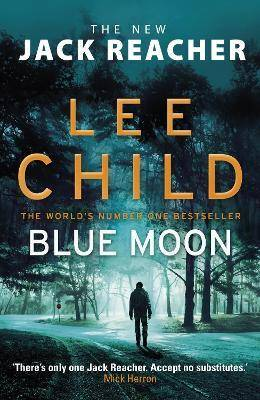 Blue Moon by Lee Child