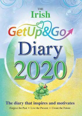 The Irish Get Up and Go Diary 2020 by Eileen Forrestal