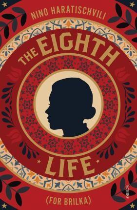 The Eighth Life by Nino Haratischvili