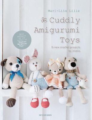 Cuddly Amigurumi Toys by Mari-Liis Lille