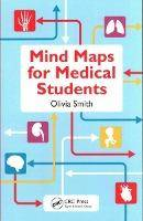 Mind Maps for Medical Students by Olivia Antoinette Mary Smith