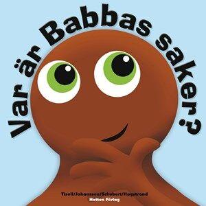 Babblarna Unisex Reading Multi Barnbok, Var är Babbas saker