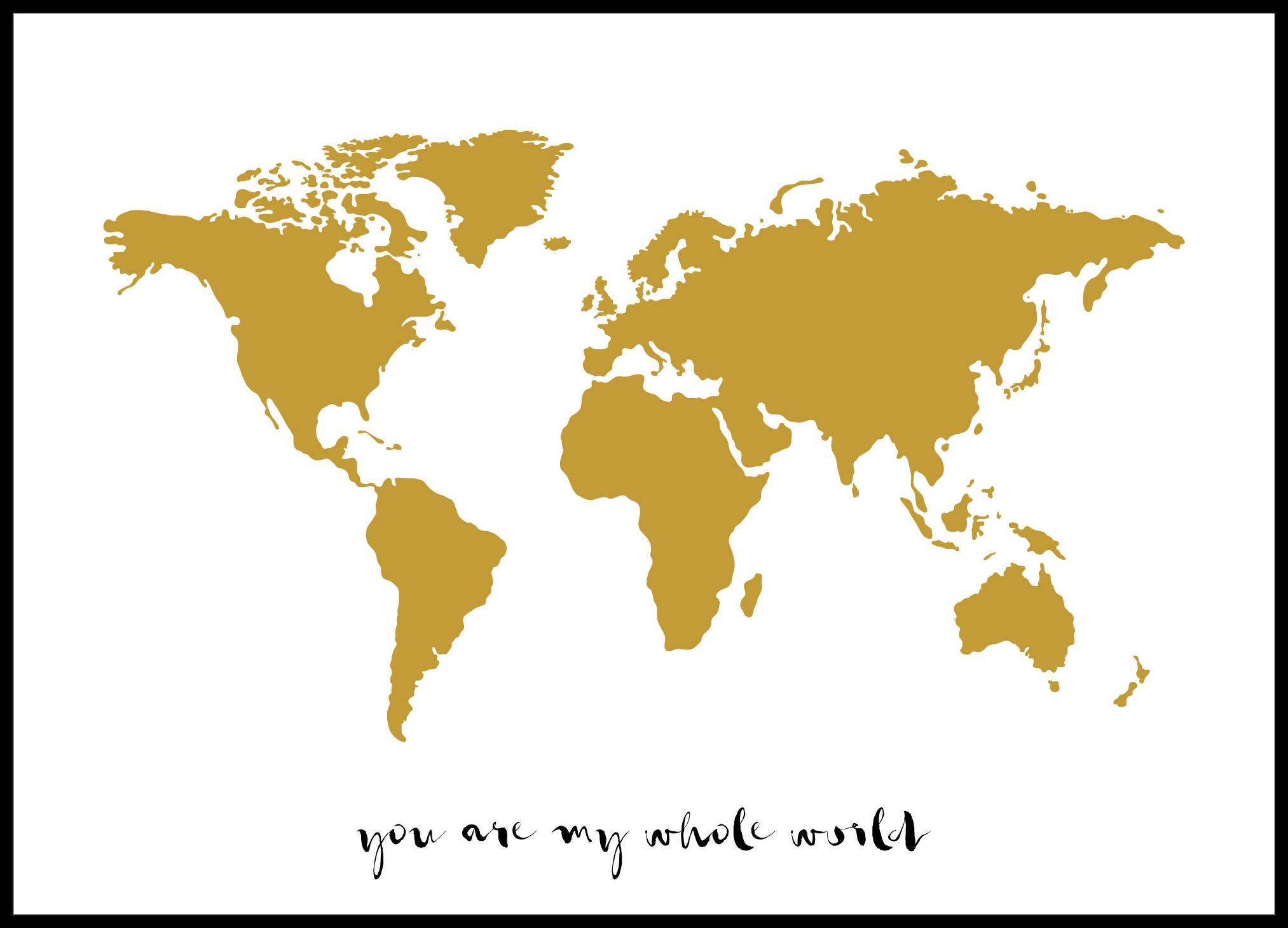 Malimi Posters You are my whole world - Kullanvärinen