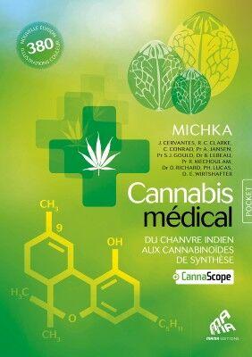 Mama Editions Cannabis Médical : Du chanvre indien aux cannabinoïdes de synthèse (Michka & ...