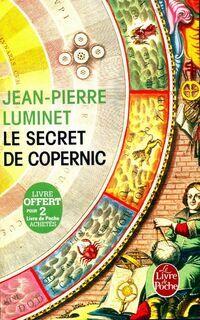 Le secret de Copernic - Jean-Pierre Luminet - Livre