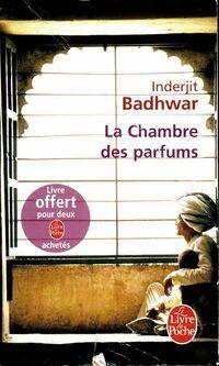 La chambre des parfums - Inderjit Badhwar - Livre