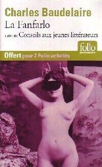 La fanfarlo/Conseils aux jeunes littérateurs - Charles Baudelaire - Livre