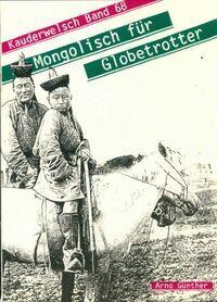 Mongolisch für globetrotter - Kristine Schneider - Livre