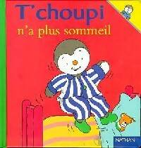 T'choupi n'a plus sommeil - Thierry Courtin - Livre