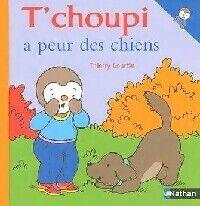 T'choupi a peur des chiens - Thierry Courtin - Livre