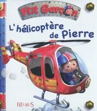 L'hélicoptère de Pierre - Collectif - Livre