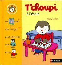 T'choupi à l'école - Thierry Courtin - Livre